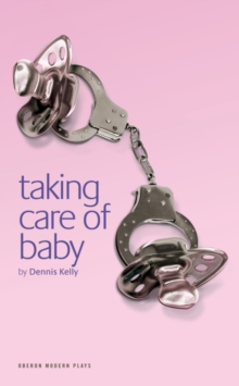 Taking Care of Baby, Paperback / softback Book
