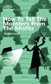 How to Tell the Monsters from the Misfits, Paperback Book