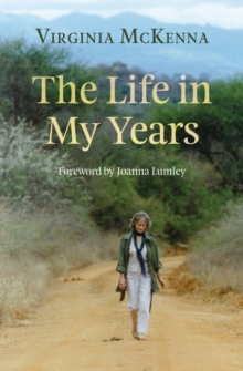 The Life in My Years, Hardback Book