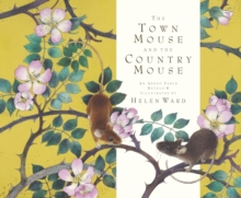 The Town Mouse and the Country Mouse, Hardback Book