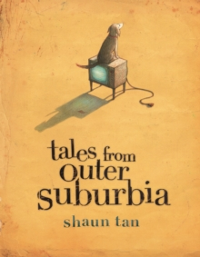 Tales from Outer Suburbia, Hardback Book