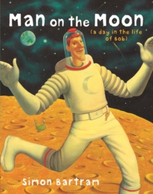 Man on the Moon : A Day in the Life of Bob, Mixed media product Book