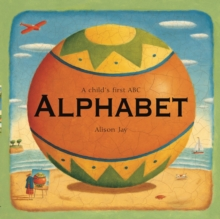 Alison Jay: A Child's First Alphabet, Board book Book