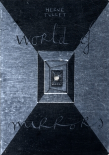 WORLD OF MIRRORS, Hardback Book