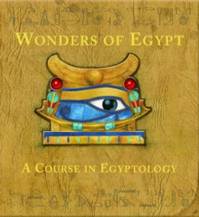 Wonders of Egypt : A Course in Egyptology, Hardback Book