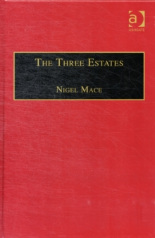 The Three Estates : A Pleasant Satire in Commendation of Virtue and in Vituperation of Vice, Hardback Book
