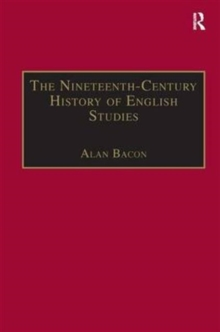 The Nineteenth-Century History of English Studies, Hardback Book