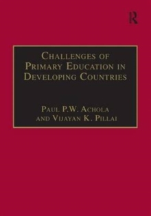 Challenges of Primary Education in Developing Countries : Insights from Kenya, Hardback Book