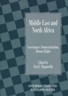 Middle East and North Africa : Governance, Democratization, Human Rights, Hardback Book