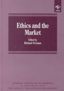 Ethics and the Market, Hardback Book