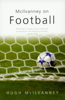 McIlvanney On Football, Paperback Book