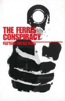 The Ferris Conspiracy, Paperback / softback Book
