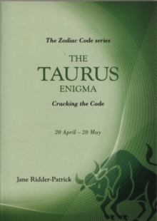 The Taurus Enigma : Cracking the Code, Paperback Book