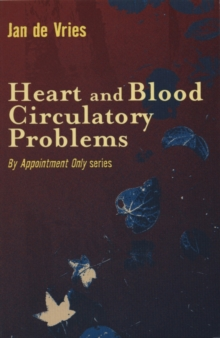 Heart and Blood Circulatory Problems, Paperback Book