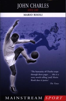 John Charles : Gentle Giant, Paperback Book