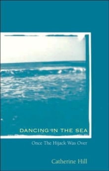 Dancing in the Sea, Hardback Book