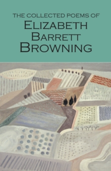 The Collected Poems of Elizabeth Barrett Browning, Paperback / softback Book