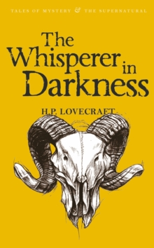 The Whisperer in Darkness : Collected Stories Volume One, Paperback / softback Book
