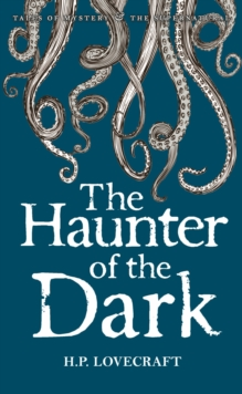The Haunter of the Dark : Collected Short Stories Volume Three, Paperback / softback Book