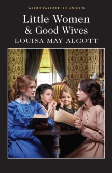 Little Women & Good Wives, Paperback / softback Book