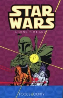Star Wars - A Long Time Ago... : Fool's Bounty v. 5, Paperback Book