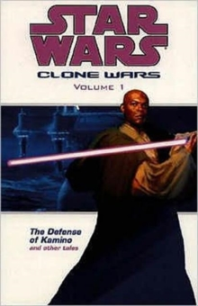 Star Wars - The Clone Wars : Defense of Kamino, Paperback Book