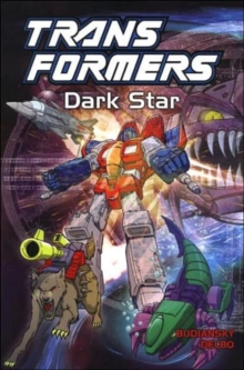 Transformers : Dark Star, Paperback / softback Book