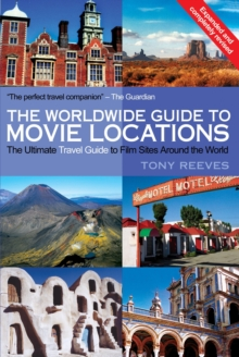 The Worldwide Guide to Movie Locations, Paperback Book
