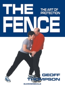 The Fence : The Art of Protection, Paperback Book