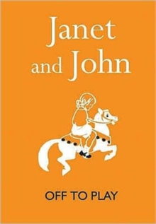 Janet and John : Off to Play, Hardback Book