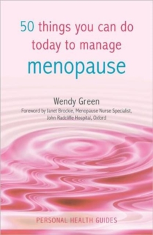 50 Things You Can Do Today to Manage the Menopause, Paperback Book