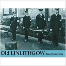 Old Linlithgow, Paperback Book