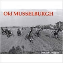 Old Musselburgh, Paperback Book