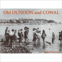 Old Dunoon and Cowal, Paperback Book