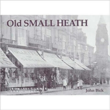 Old Small Heath, Paperback Book