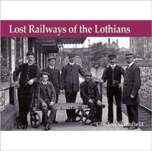 Lost Railways of the Lothians, Paperback Book