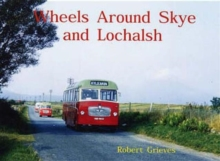 Wheels Around Skye and Lochalsh, Paperback Book