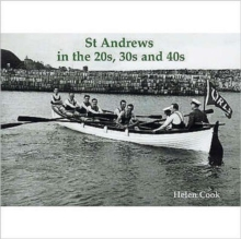 St Andrews in the 20s, 30s and 40s, Paperback / softback Book