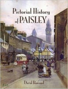 Pictorial History of Paisley, Paperback / softback Book