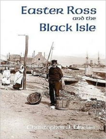 Easter Ross and the Black Isle, Paperback Book