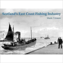 Scotland's East Coast Fishing Industry, Paperback / softback Book