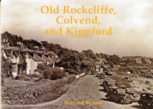 Old Rockcliffe, Colvend and Kippford, Paperback / softback Book