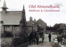 Old Almondbank, Methven and Glenalmond, Paperback Book