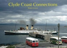 Clyde Coast Connections, Hardback Book