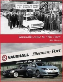 "Vauxhalls Come to ""The Port"", Paperback Book"