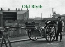 Old Blyth, Paperback / softback Book