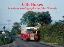 CIE Buses in colour photographs by John Sinclair, Paperback / softback Book