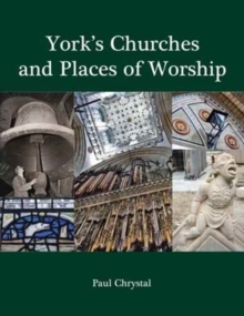 York's Churches and Places of Worship, Paperback Book