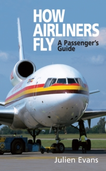 How Airliners Fly, Paperback Book