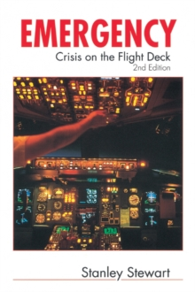 Emergency (2nd Edition) : Crisis On The Flight Deck, Paperback Book